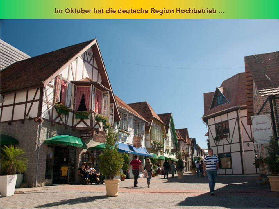 Im Oktober hat die deutsche Region Hochbetrieb ...
