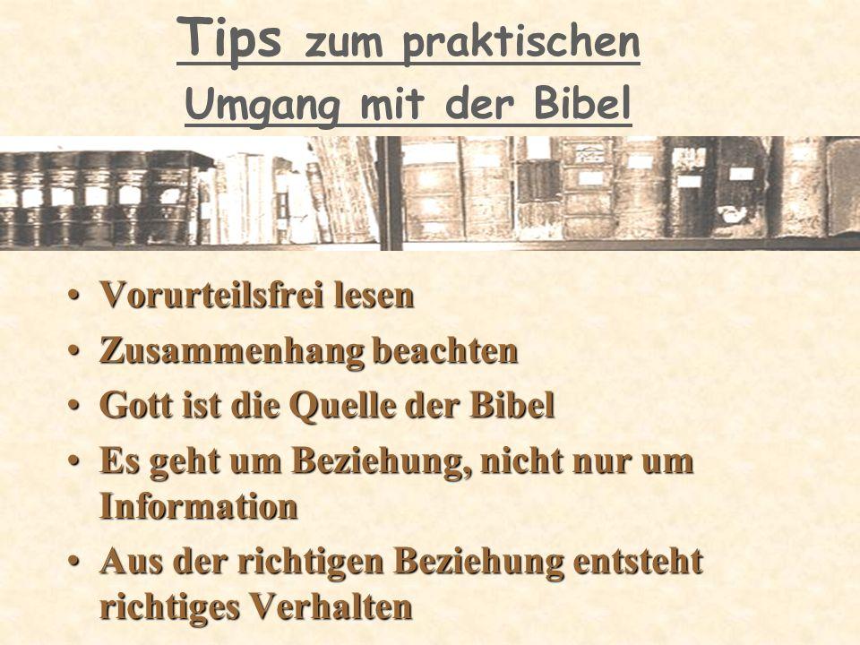Tips zum praktischen Umgang mit der Bibel