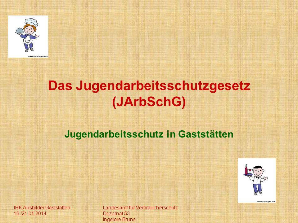 Das Jugendarbeitsschutzgesetz (JArbSchG)