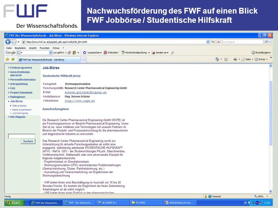 Nachwuchsförderung des FWF auf einen Blick FWF Jobbörse / Studentische Hilfskraft