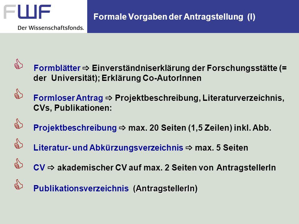 Formale Vorgaben der Antragstellung (I)