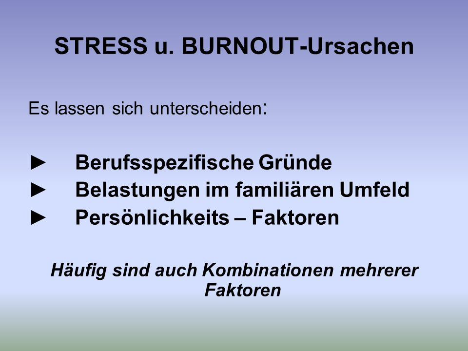 STRESS u. BURNOUT-Ursachen