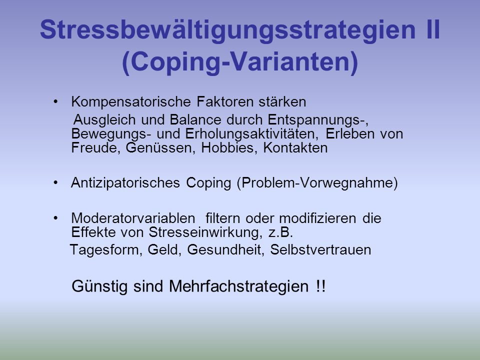 Stressbewältigungsstrategien II (Coping-Varianten)