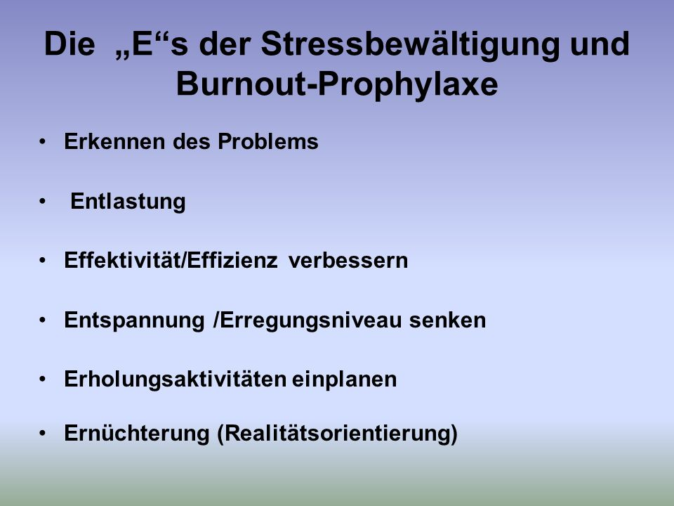 """Die """"E s der Stressbewältigung und Burnout-Prophylaxe"""