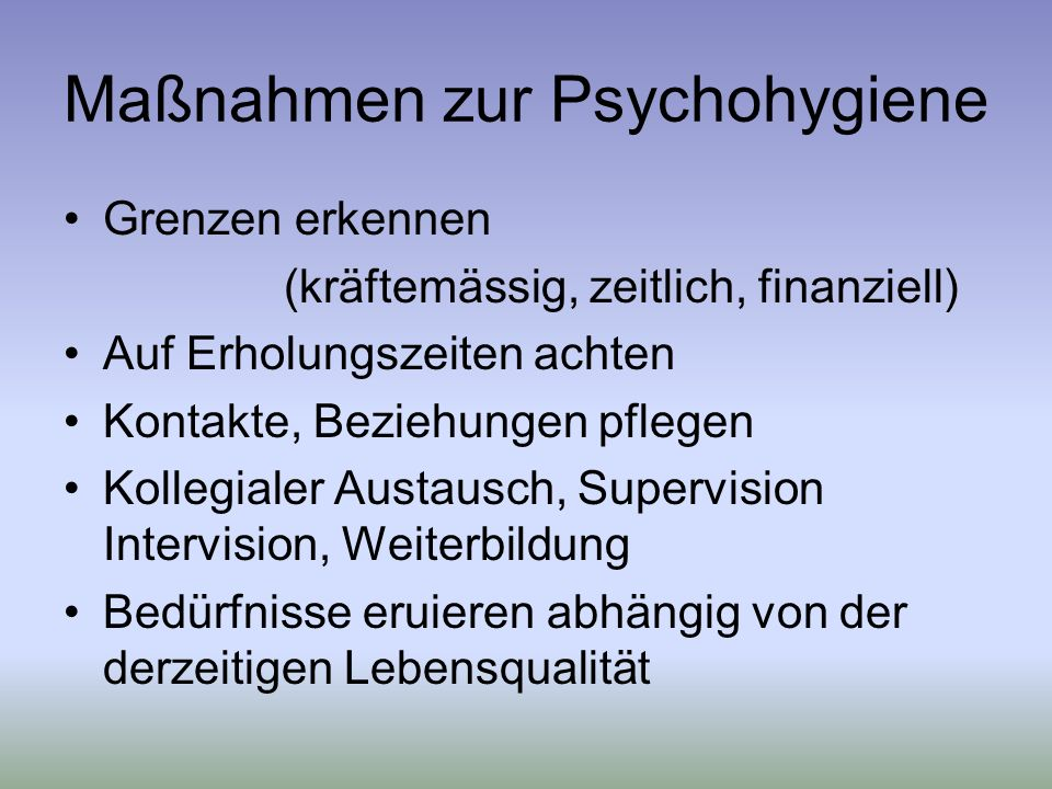 Maßnahmen zur Psychohygiene