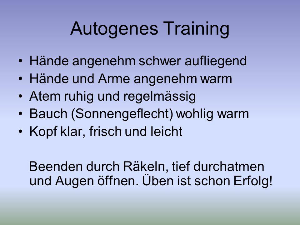 Autogenes Training Hände angenehm schwer aufliegend