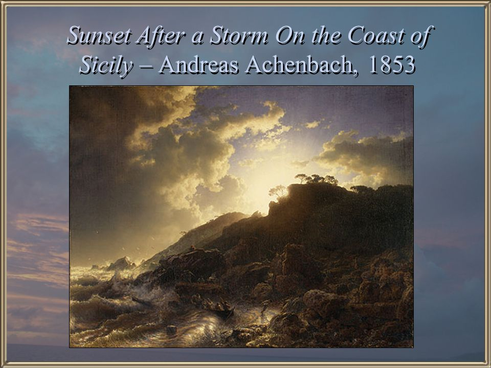 Sunset After a Storm On the Coast of Sicily – Andreas Achenbach, 1853