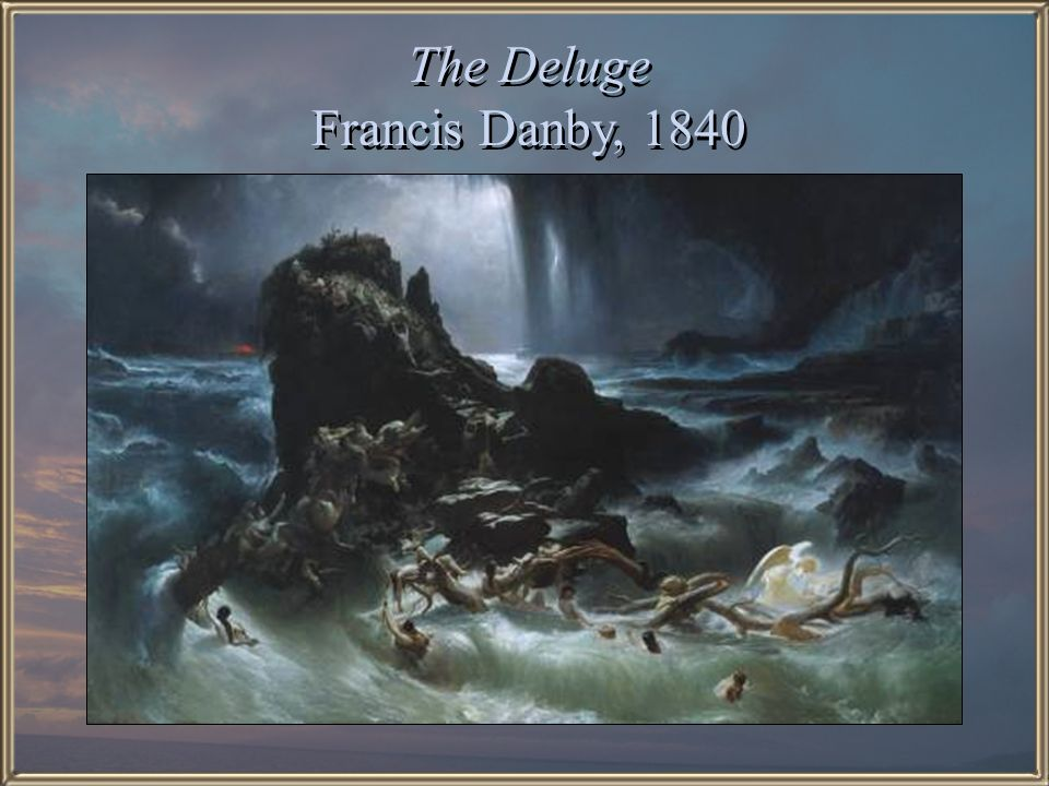 The Deluge Francis Danby, 1840
