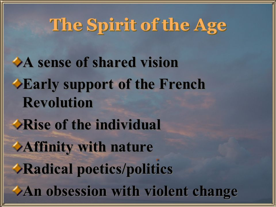 The Spirit of the Age A sense of shared vision