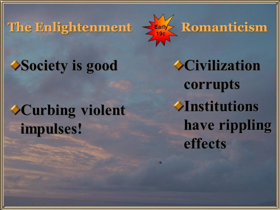 The Enlightenment Romanticism