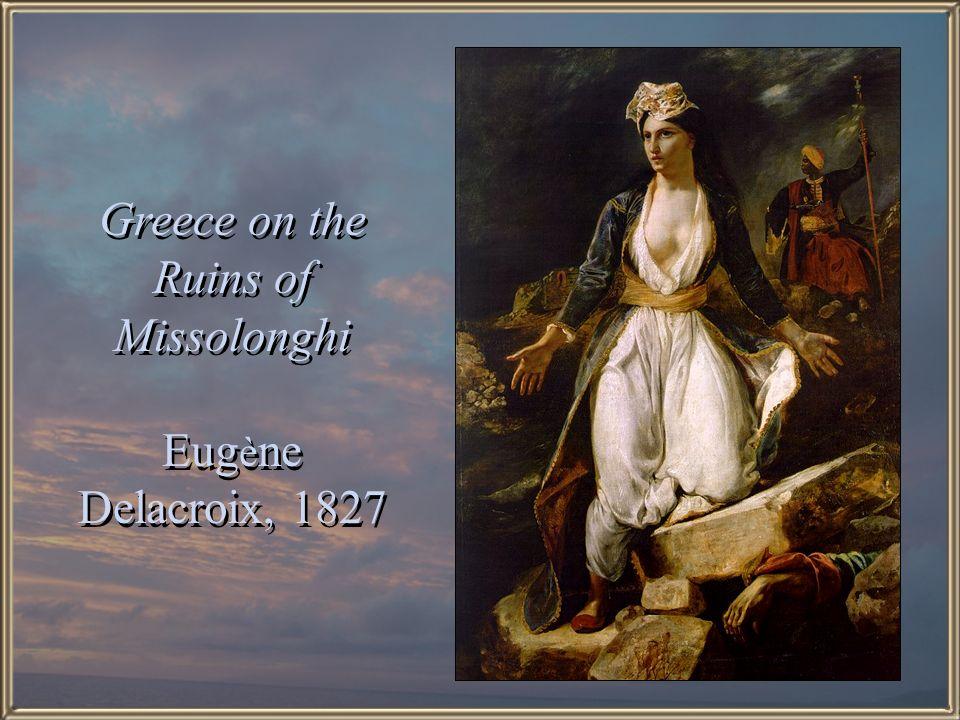 Greece on the Ruins of Missolonghi Eugène Delacroix, 1827