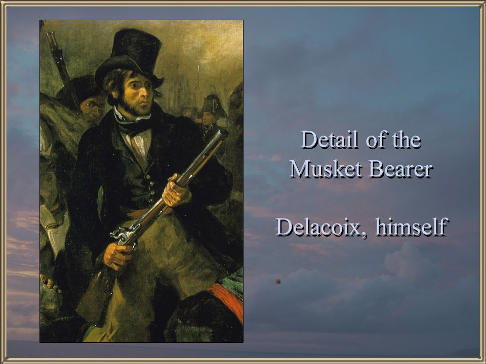 Detail of the Musket Bearer Delacoix, himself