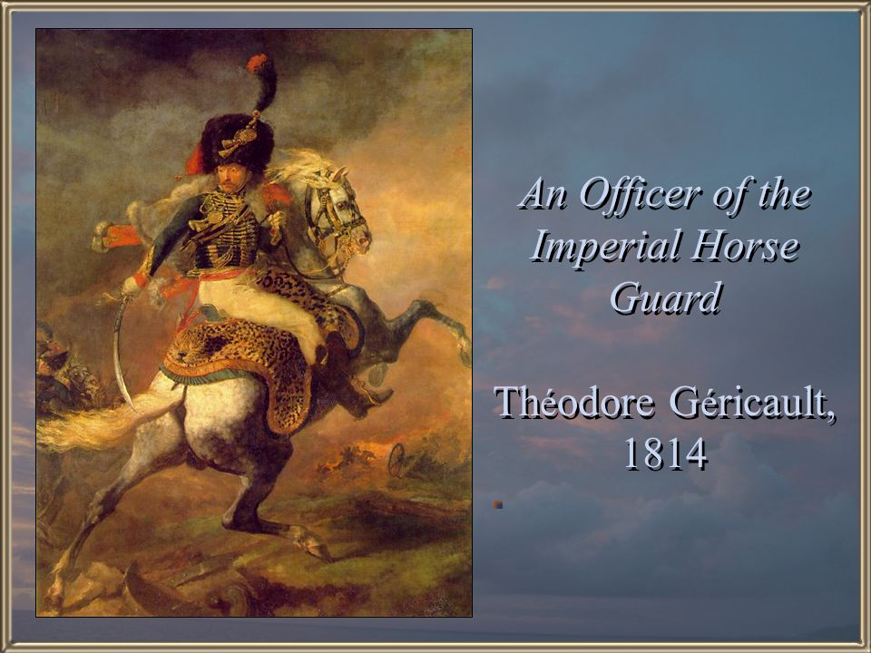 An Officer of the Imperial Horse Guard Théodore Géricault, 1814