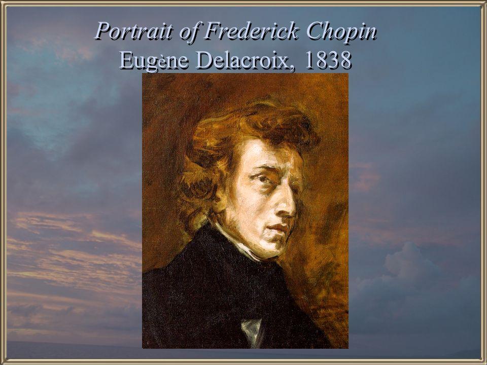 Portrait of Frederick Chopin Eugène Delacroix, 1838