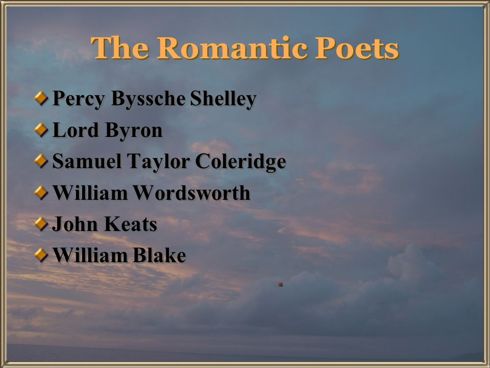 The Romantic Poets Percy Byssche Shelley Lord Byron