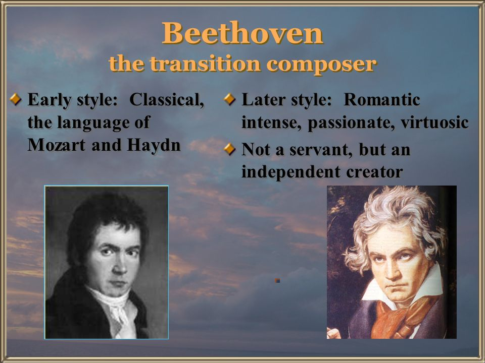 Beethoven the transition composer