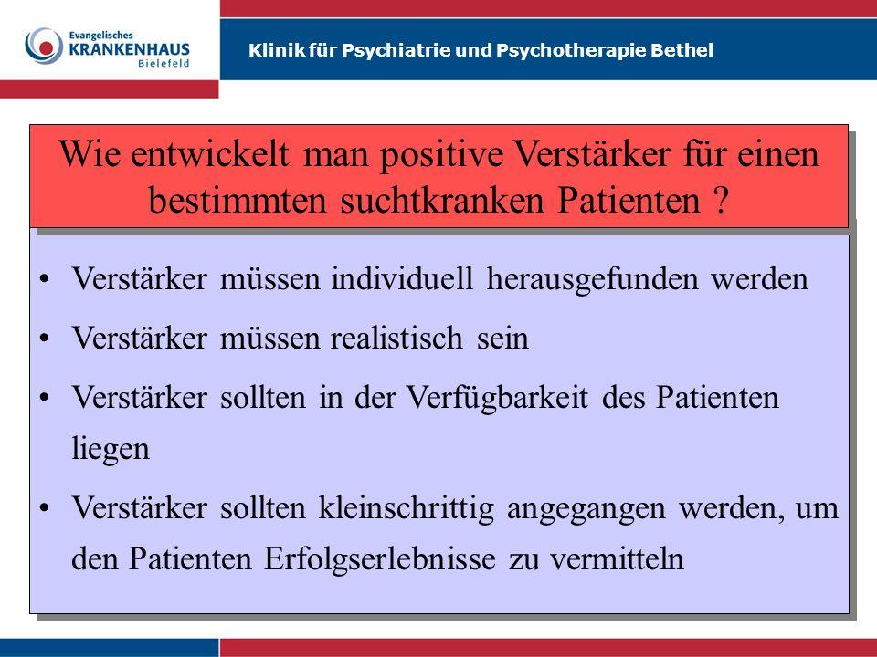 Wie entwickelt man positive Verstärker für einen bestimmten suchtkranken Patienten