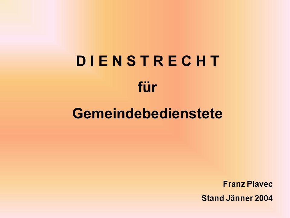 D I E N S T R E C H T für Gemeindebedienstete Franz Plavec