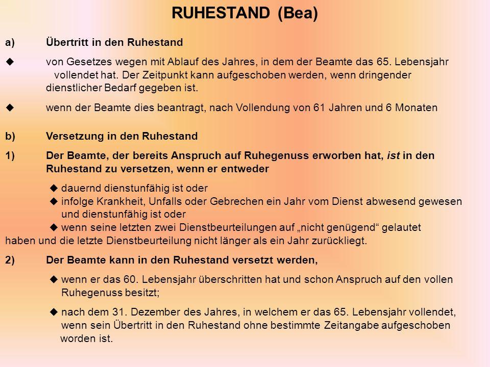 RUHESTAND (Bea) a) Übertritt in den Ruhestand