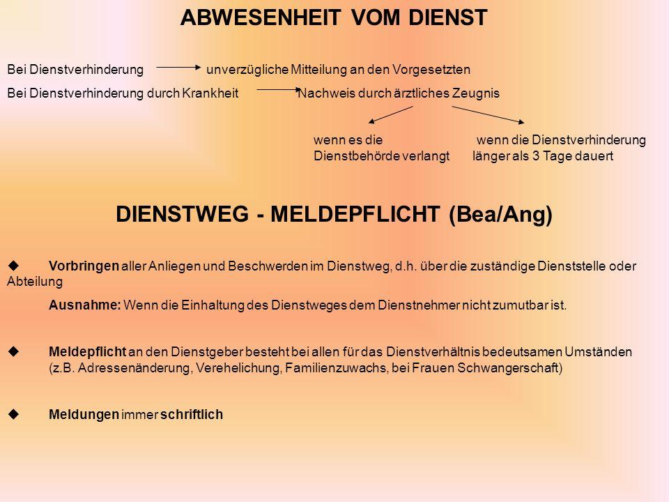 ABWESENHEIT VOM DIENST DIENSTWEG - MELDEPFLICHT (Bea/Ang)