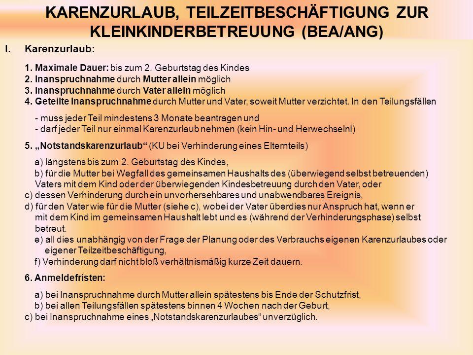 KARENZURLAUB, TEILZEITBESCHÄFTIGUNG ZUR KLEINKINDERBETREUUNG (BEA/ANG)