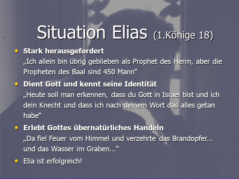 Situation Elias (1.Könige 18)