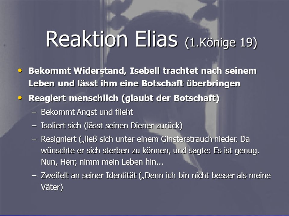 Reaktion Elias (1.Könige 19)