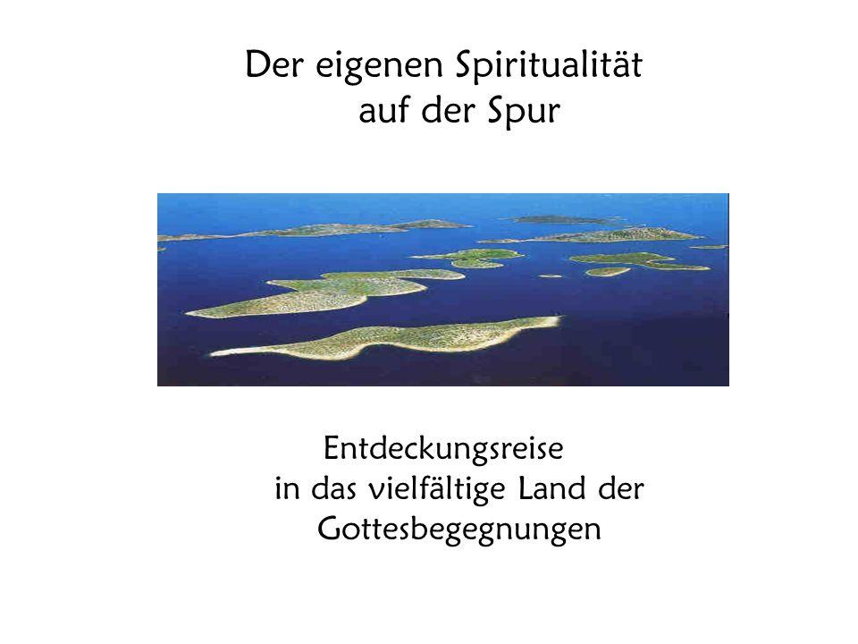Der eigenen Spiritualität auf der Spur