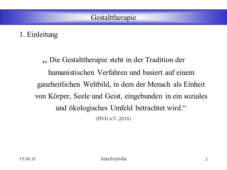 Gestalttherapie 1. Einleitung.