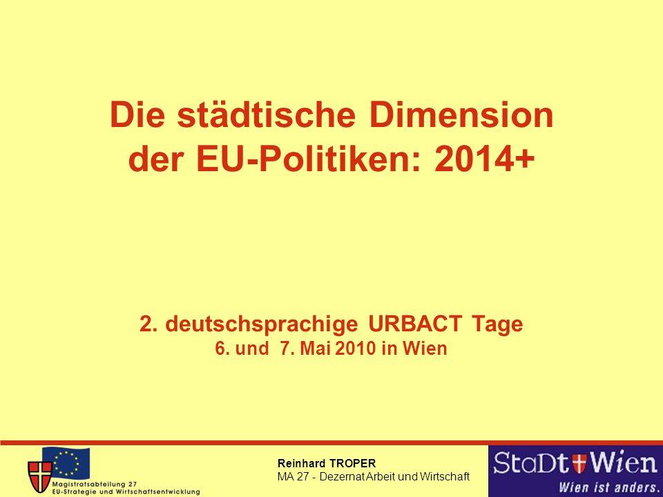 Die städtische Dimension der EU-Politiken: 2014+