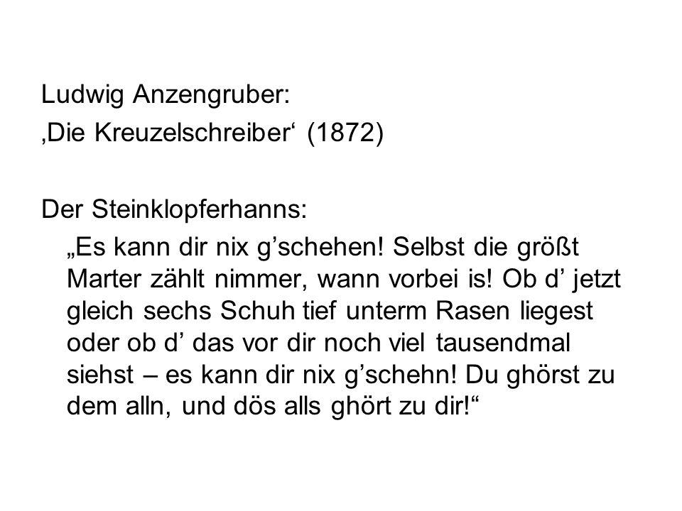 Ludwig Anzengruber: 'Die Kreuzelschreiber' (1872) Der Steinklopferhanns: