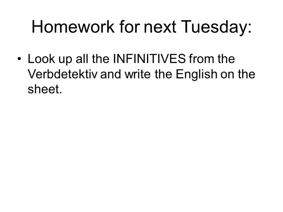 Homework for next Tuesday: