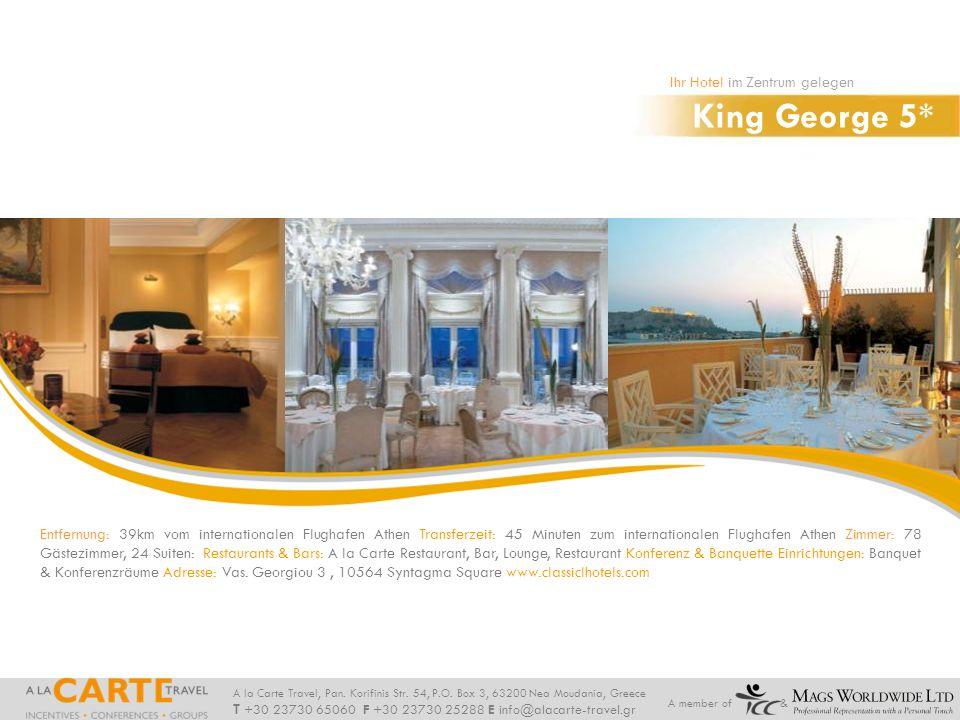 King George 5* Ihr Hotel im Zentrum gelegen