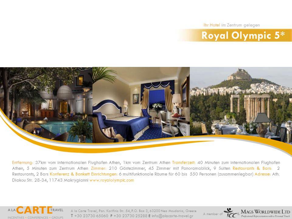 Royal Olympic 5* Ihr Hotel im Zentrum gelegen