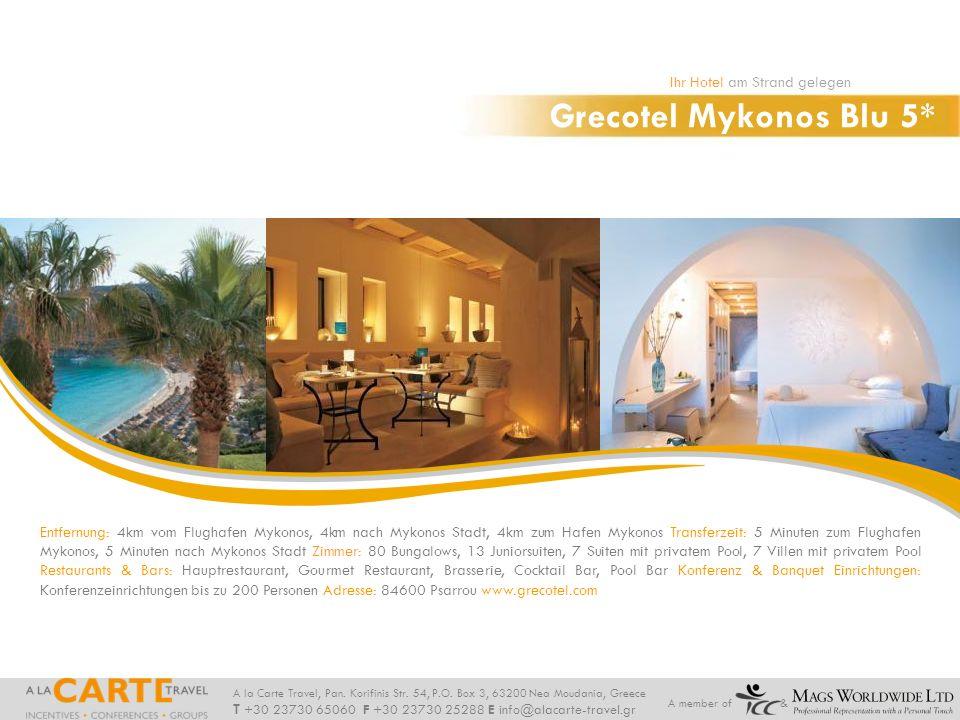 Grecotel Mykonos Blu 5* Ihr Hotel am Strand gelegen