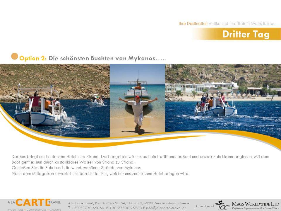 Dritter Tag Option 2: Die schönsten Buchten von Mykonos…..