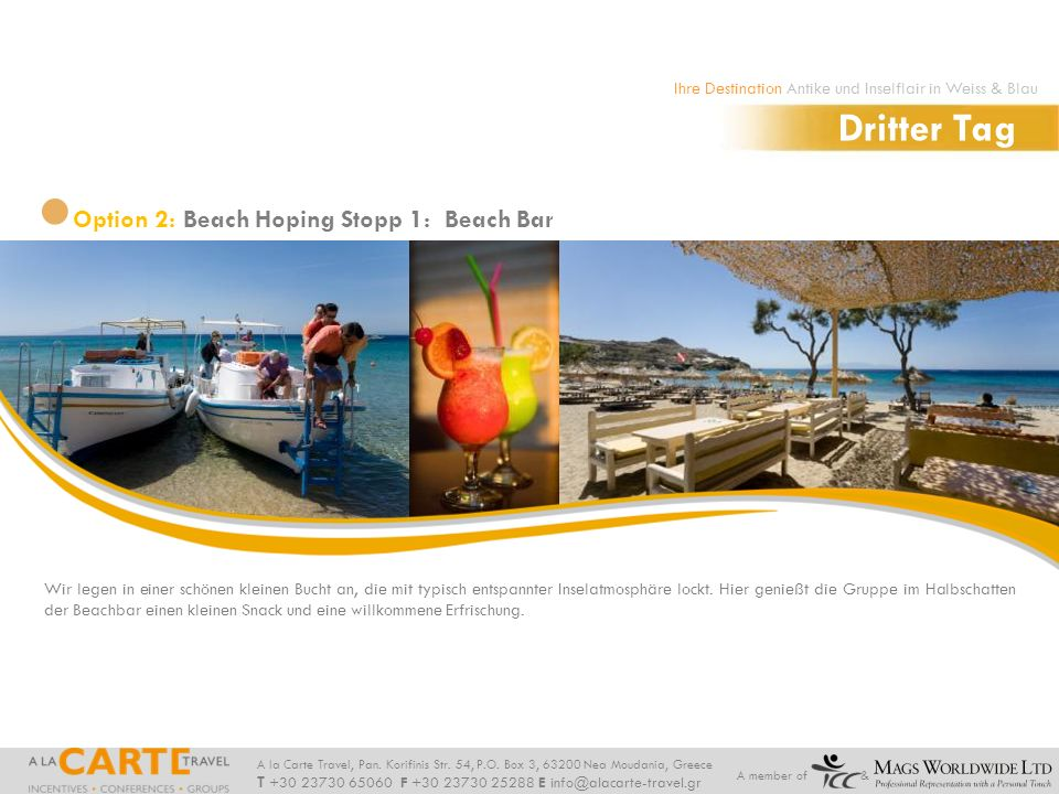 Dritter Tag Option 2: Beach Hoping Stopp 1: Beach Bar