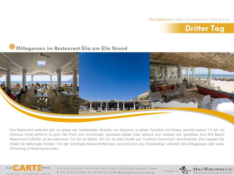 Dritter Tag Mittagessen im Restaurant Elia am Elia Strand