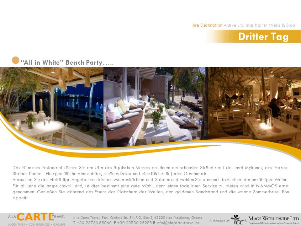 Dritter Tag All in White Beach Party…..
