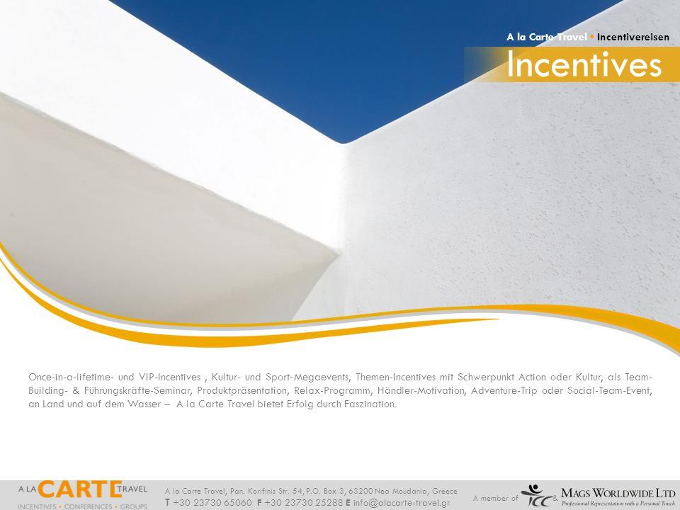 Incentives A la Carte Travel • Incentivereisen