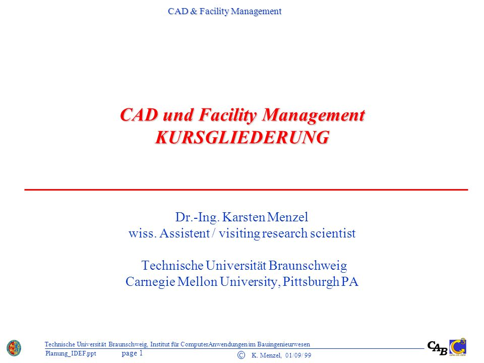 CAD und Facility Management KURSGLIEDERUNG