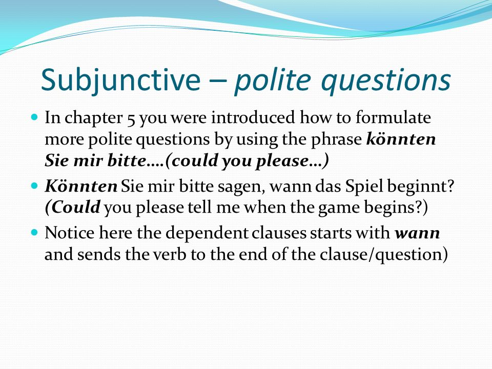 Subjunctive – polite questions
