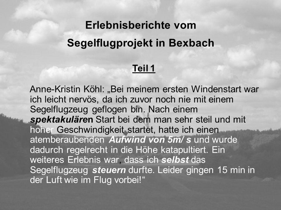 Erlebnisberichte vom Segelflugprojekt in Bexbach