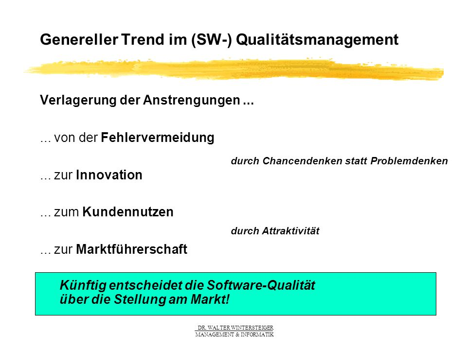 Genereller Trend im (SW-) Qualitätsmanagement