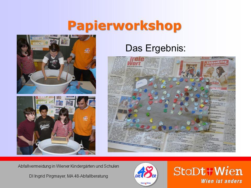 Papierworkshop Das Ergebnis: