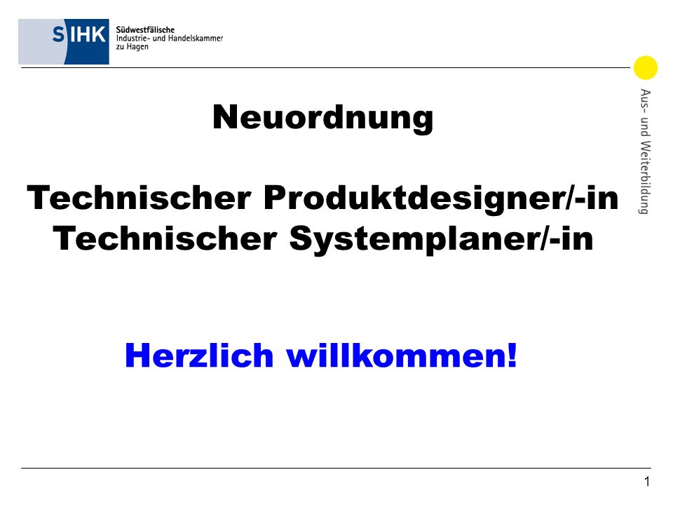 Neuordnung Technischer Produktdesigner/-in Technischer Systemplaner/-in
