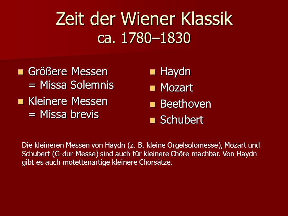 Zeit der Wiener Klassik ca. 1780–1830