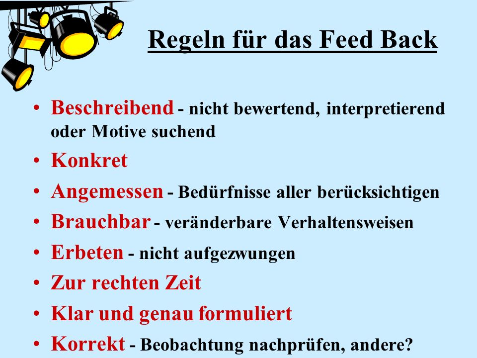 Regeln für das Feed Back