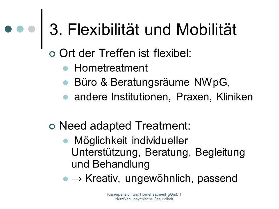 3. Flexibilität und Mobilität