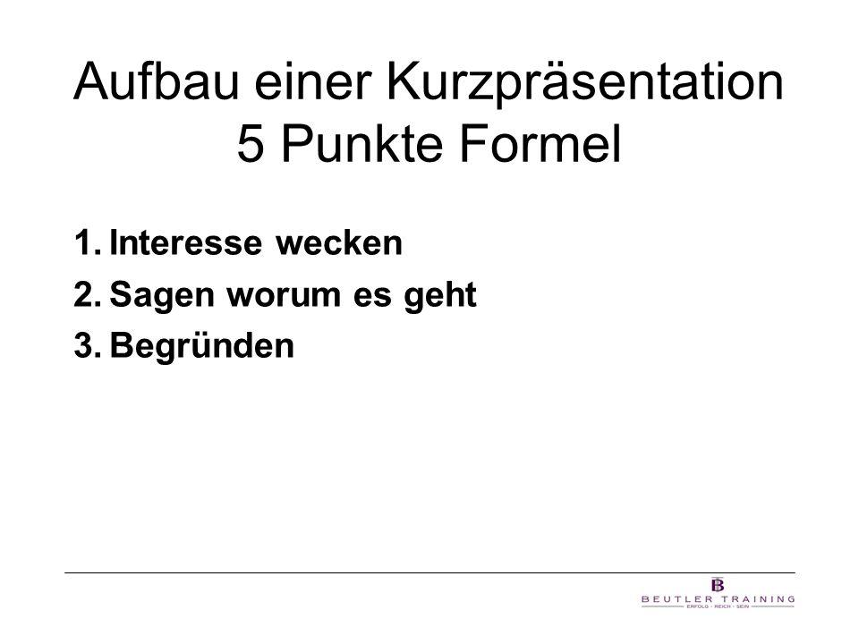 Aufbau einer Kurzpräsentation 5 Punkte Formel